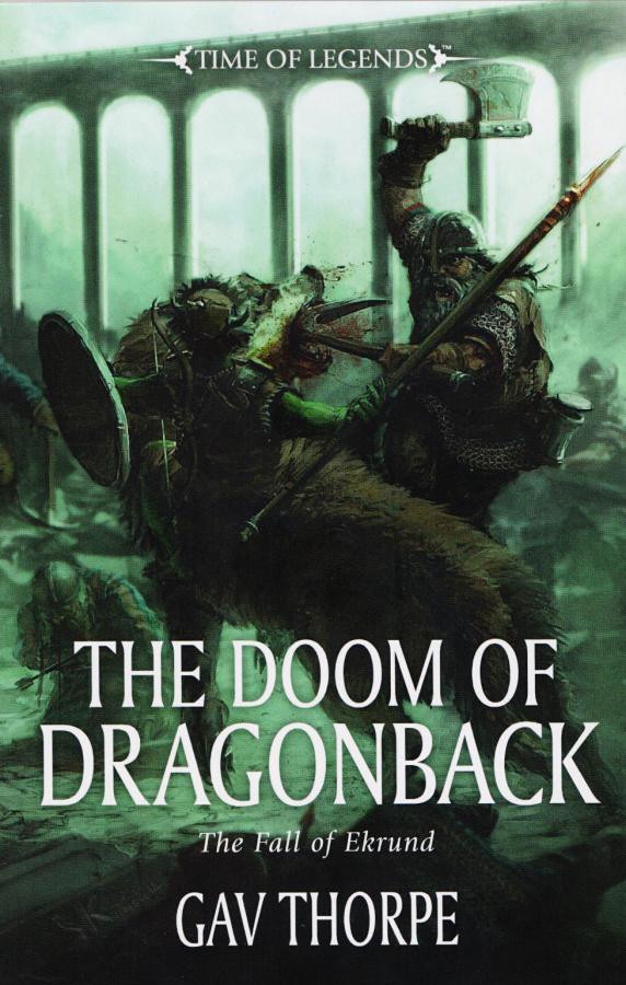 Time of Legends: The Doom of Dragonback