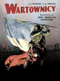 Wartownicy #1: Lipiec-Sierpień 1914 - Stalowe Żniwa