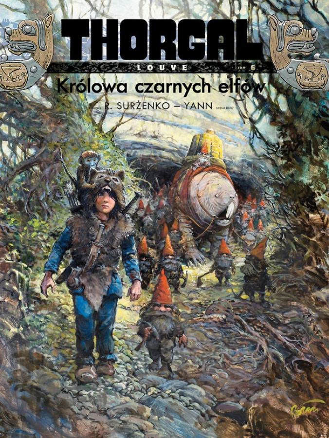 Thorgal: Louve Tom 6 - Królowa Czarnych Elfów