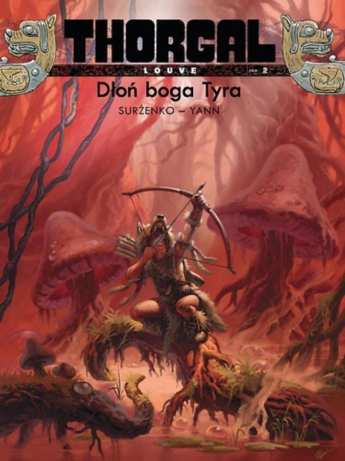 Thorgal: Louve Tom 2 - Dłoń Boga Tyra