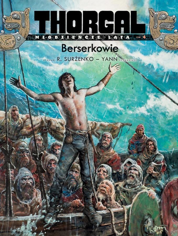 Thorgal: Młodzieńcze lata - Tom 4 - Berserkerowie