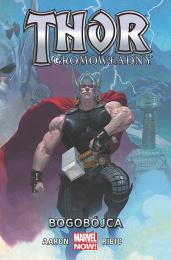 Thor Gromowładny: Tom 1 - Bogobójca