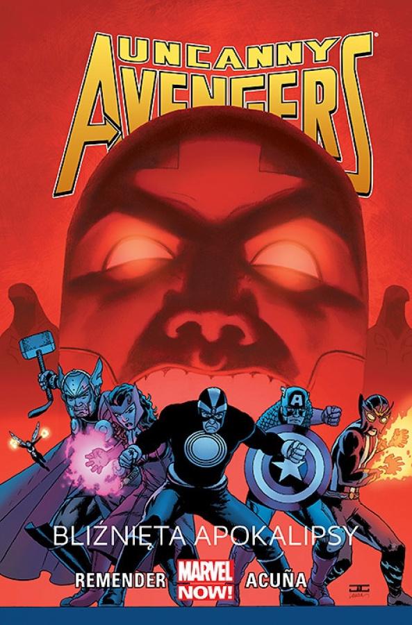 Uncanny Avengers - Tom 2 - Bliźnięta Apokalipsy