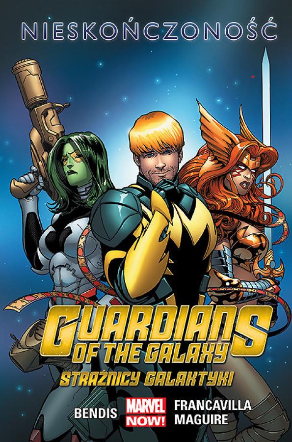 Guardians of the Galaxy - Tom 3 - Nieskończoność