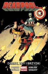 Deadpool: Tom 3 - Dobry, Zły i Brzydki