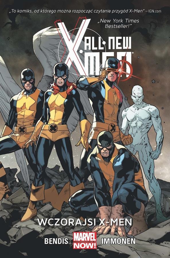 All-New X-Men - Tom 1 - Wczorajsi X-Men