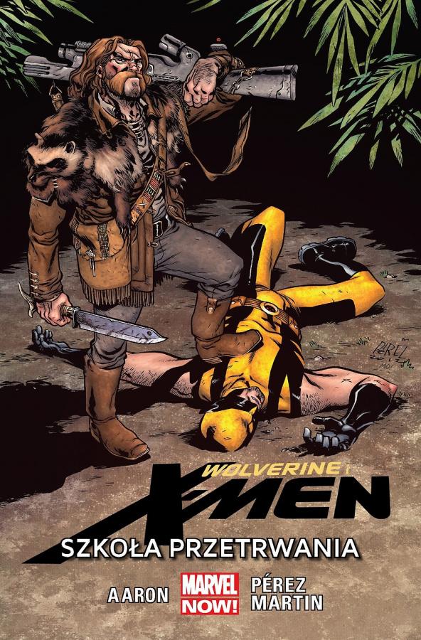 Wolverine i X-Men - 2 - Szkoła Przetrwania