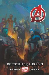Avengers: Tom 5 - Dostosuj Się Lub Zgiń