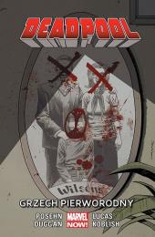 Deadpool: Tom 7 - Grzech pierworodny