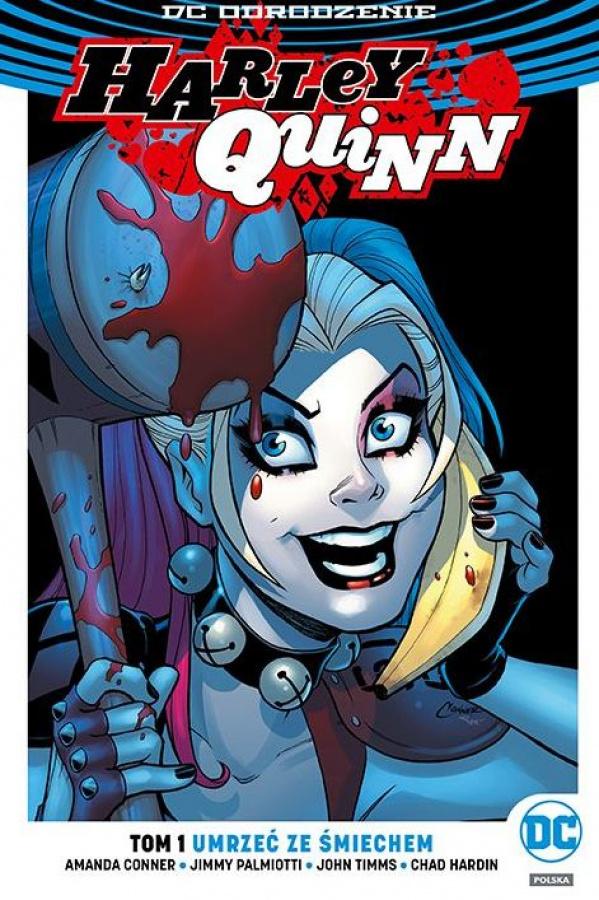 DC Odrodzenie: Harley Quinn - Umrzeć ze śmiechem - Tom 1