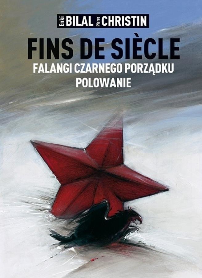 Fins de siecle: Falangi Czarnego Porządku, Polowanie