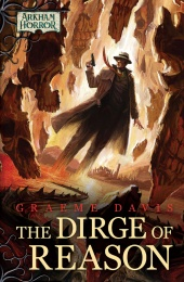 Arkham Horror Novel: The Dirge of Reason (twarda oprawa)