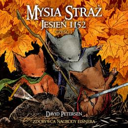 Mysia Straż: Jesień 1152 - część 1