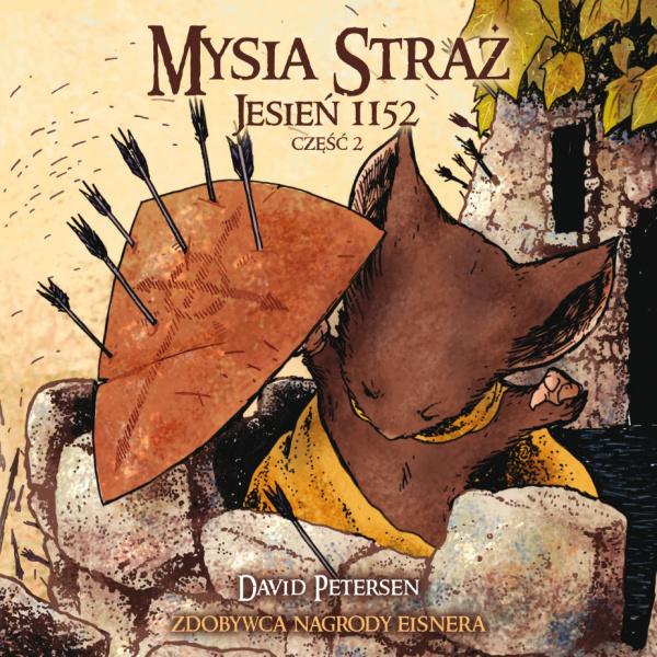Mysia Straż: Jesień 1152 - część 2