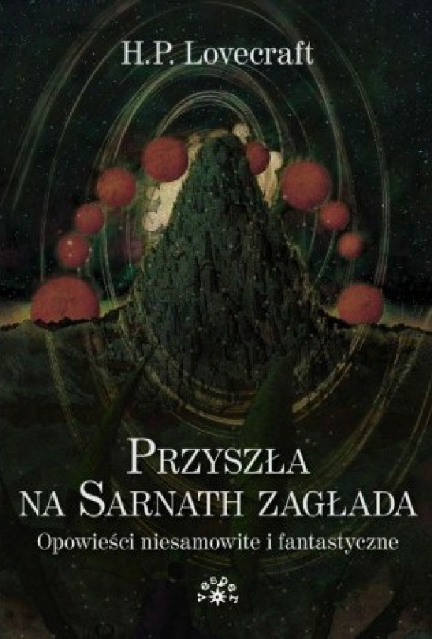 Przyszła na Sarnath Zagłada - Opowieści Niesamowite i Fantastyczne (miękka oprawa)