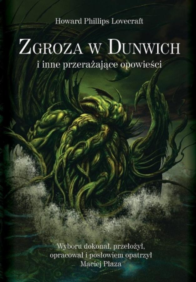 Zgroza w Dunwich i inne przerażające opowieści (miękka oprawa)