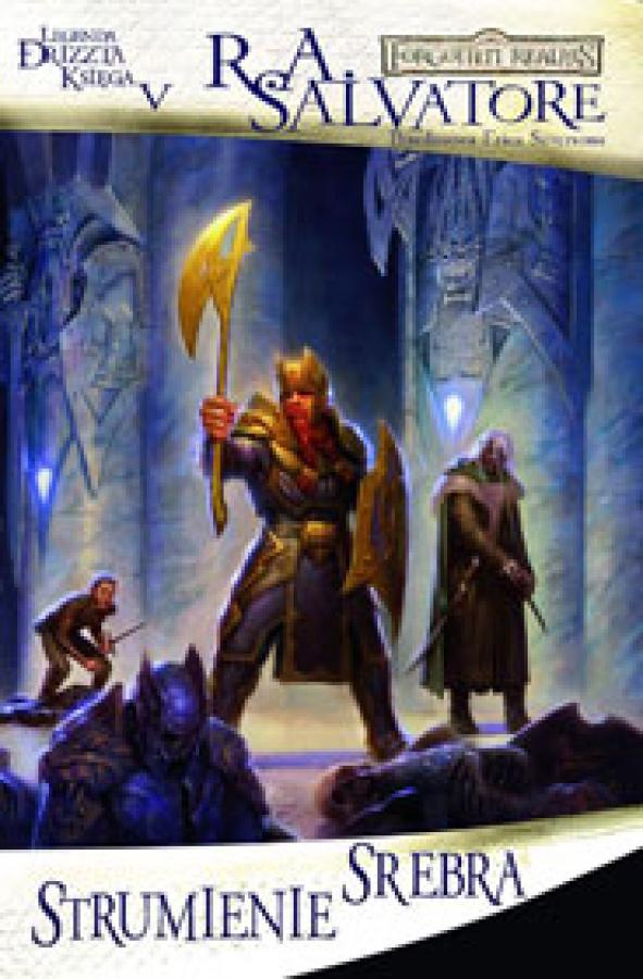 Legenda Drizzta: Księga 5 - Strumienie Srebra
