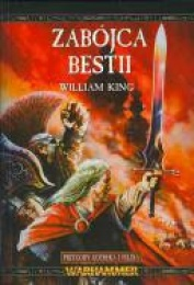 Przygody Gotreka i Felixa. Zabójca Bestii